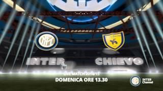 SEGUI INTER- CHIEVO DALLE 13.30 SU INTER CHANNEL