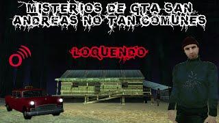Misterios GTA San Andreas Algunos No Comunes Loquendo