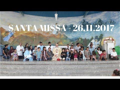 Santa Missa | 34° Domingo do Tempo Comum | 26.11.2017 | Padre José Sometti | ANSPAZ