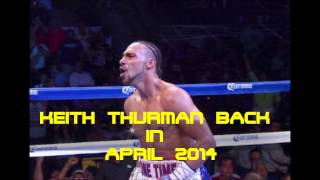 KEITH THURMAN TO FIGHT IN APRIL 2014