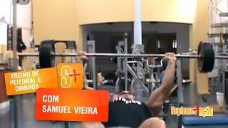 Treino de Peitoral e Ombros com Samuel Vieira