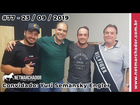 #77 No Trilho da Marcha -  23/09/201 com Yuri Semansky Engler - Mangalarga Marchador