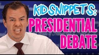 """Kid Snippets: """"Presidential Debate"""" (Imagined by Kids)"""