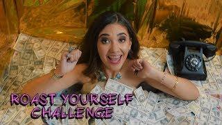 ROAST YOURSELF CHALLENGE - Amara Que Linda