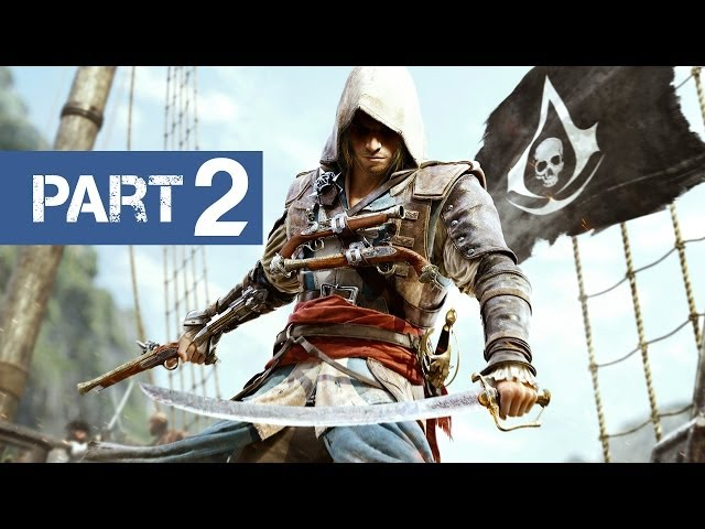 Assassin's Creed 4 Gameplay Walkthrough Part 2 - Let's Play (Xbox/360/PS3/PC)