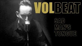 Volbeat Sad Man's Tongue (Official Video)