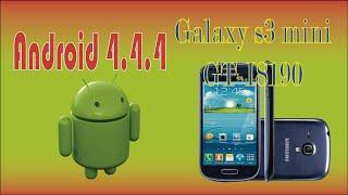 Instala Android 4.4.4 [Kitkat] Galaxy S3 Mini GT-I8190 Rom