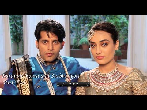 Qubool Hai | Interview | Karanvir Bohra and Surbhi Jyoti - Part 2