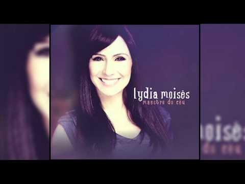 Milagres Sobrenaturais - Lydia Moises