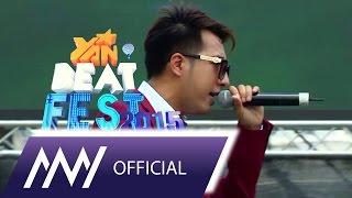 Only C ft Louz Hoàng - Đắng Lòng Thanh Niên (YAN Beatfest 2015)