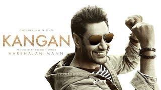 Kangan Full Video Song | Harbhajan Mann | Jatinder Shah | Latest Song 2018 | T-Series