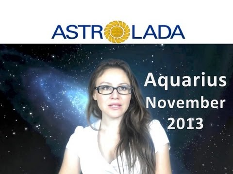 AQUARIUS NOVEMBER 2013 with astrolada.com