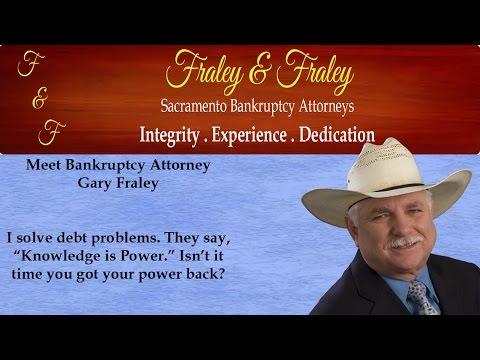 Sacramento Bankruptcy Attorney Gary Fraley