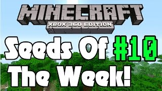 Minecraft Xbox Seeds Of The Week! (TU12) #10 Minecraft