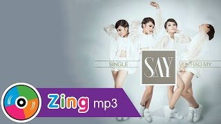 Say - Vũ Thảo My