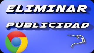 Como Quitar La Publicidad De Google Chrome