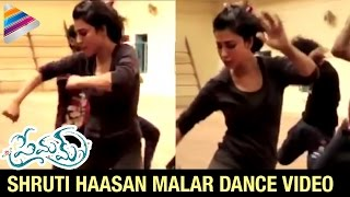 Shruti Haasan Malar Dance Video making - Premam- Naga Chai..