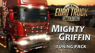Euro Truck Simulator 2 - Mighty Griffin DLC Tuning Csomag