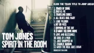 Tom Jones 'Spirit In The Room' (Full Album Stream)