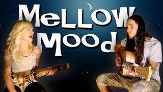 Mellow Mood Gianni And Sarah (Bob Marley)