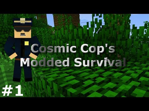 100 Subscriber Special! - CosmicCop's Modded Survival Episode 1