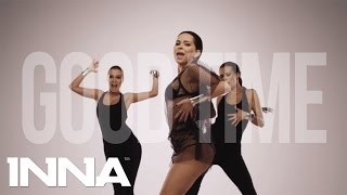 INNA ft. Pitbull - Good Time (VideoClip Original)