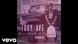 Troy Ave - Beneath Me