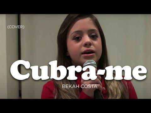 CUBRA-ME - Bekah Costa = Rebecca Garcia - Aline Barros
