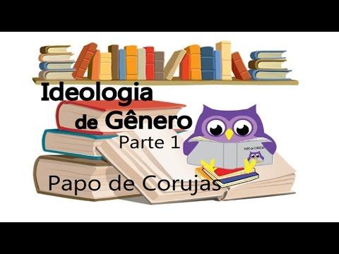 Ideologia de Gênero – Quem criou, por que e para que?