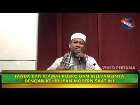 Tanda Tanda Akhir Zaman oleh Ustadz Zulkifli M Ali Lc, MA - Video 1