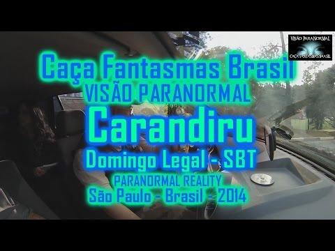 Carandiru investigado Domingo Legal Caça Fantasmas Brasil