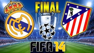 FIFA 14 FINAL UEFA CHAMPIONS LEAGUE 2014 REAL MADRID
