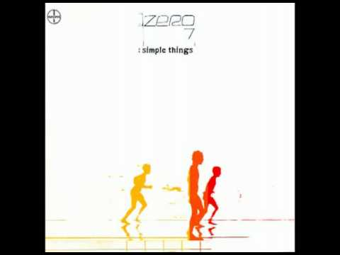 Zero 7 - In The Waiting Line -5tZlu4wP4pw
