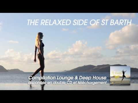 The Relaxed Side of St Barth (Teaser)