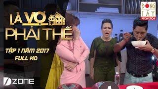 Là Vợ Phải Thế l Tập 1 l  Game (16/5/2017)
