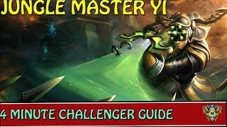 4 Minute Challenger Guides : Jungle Master Yi League Of