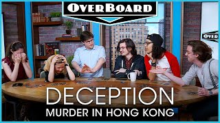 Let's Play DECEPTION: MURDER IN HONG KONG! | Overboard, Episode 10