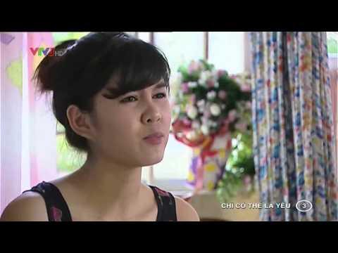 [Full HD] Chỉ Có Thể Là Yêu Tập 3 - Phim Việt Nam - Xem Phim Chi Co The La Yeu Tap 3 Full