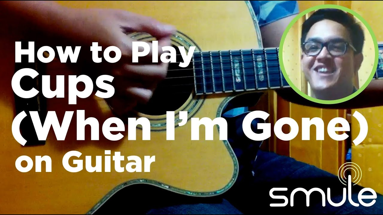 how to play the cup song on guitar