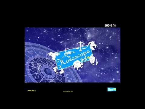 Horoscope - Radio IFM 100.6- 01/07/2013