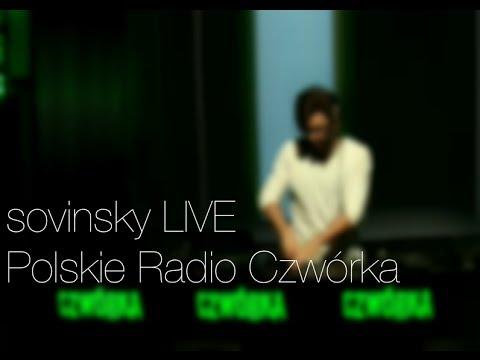 Sovinsky LIVE @ Polskie Radio Czworka