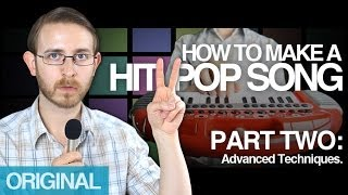 How To Make A Hit Pop Song, Pt. 2