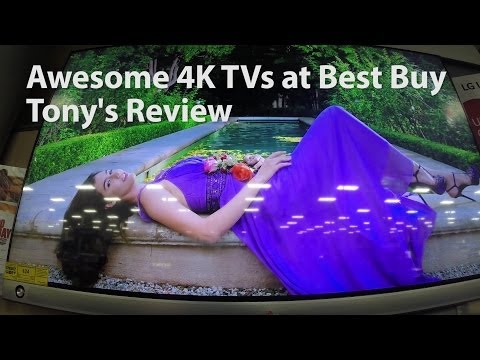 4K TVs at Best Buy - Gorgeous Video!