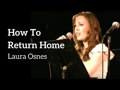 How To Return Home - Laura Osnes
