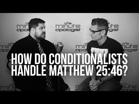 940. How Do Conditionalists Handle Matthew 25:46?