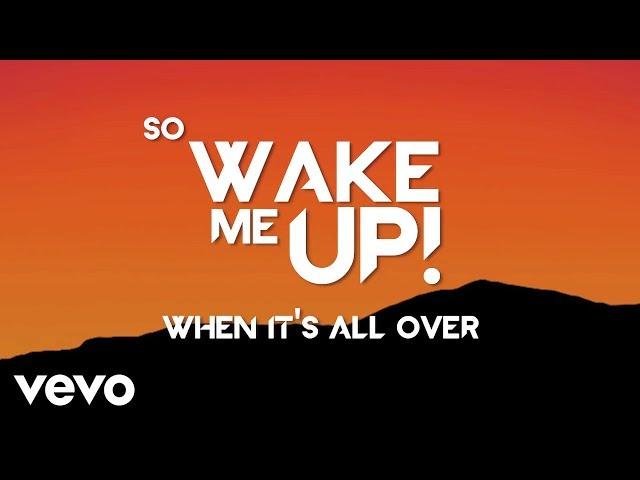 Avicii - Avicii - Wake Me Up (Lyric Video)