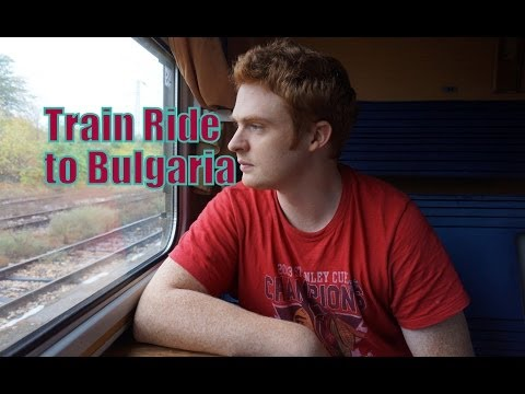 Train Ride Istanbul Turkey to Sofia Bulgaria