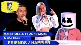 Marshmello Ft. Anne-Marie & Bastille - FRIENDS / HAPPIER | 2018 MTV EMA Live Performance