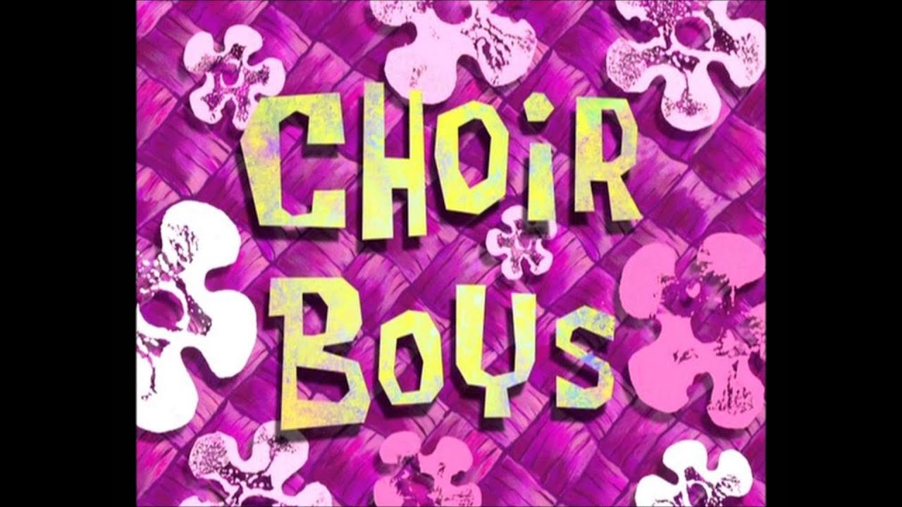 "Spongebob Squarepants ""Choir Boys"" Rant - YouTube"