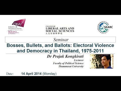 Bosses, Bullets, and Ballots: Electoral Violence and Democracy in Thailand, 1975-2011